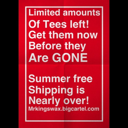 Hurry while stocks last!! Get free shipping until end of the summer! #summer #tee #tshirt #hurry #mrkingsmarvellousmoustachewax  (Taken with Instagram at mrkingswax.bigcartel.com)