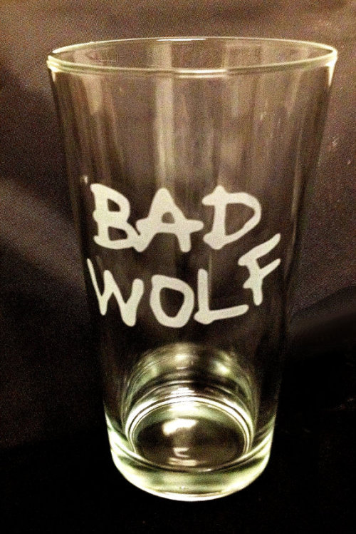 Bad Wolf - Doctor Who Etched Pint Glassby IlluminatedLion - $15.00