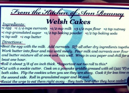 Ann Romney's recipe for Welsh Cake.  What's a Welsh Cake, though?