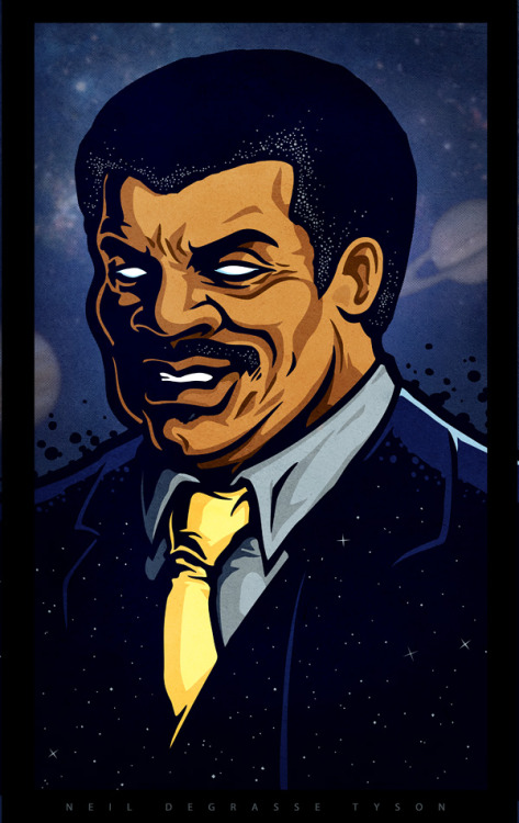 "Neil Degrasse TysonFor the upcoming Yetee ""Billions and Billions of Stars"" art showStore   •   Behance   •  Twitter   •   Facebook"