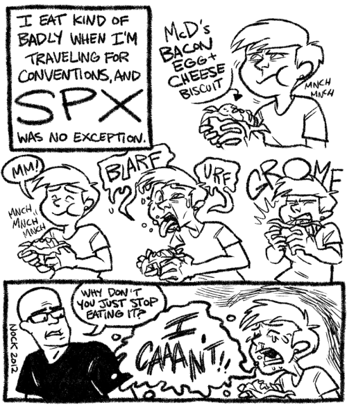 diananock:  Another SPX-related comic! Probably the last one I'll draw. 100% true to life.  It seems like anything you eat while traveling is either really good, or extremely terrible.