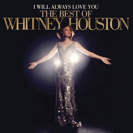 Official Tracklisting & Album Cover: 'I Will Always Love You: The Best of Whitney Houston'
