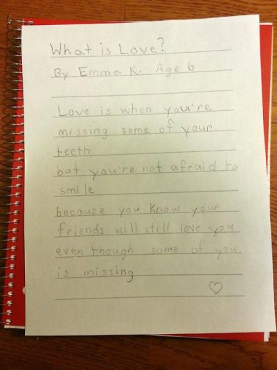 Accurate Love Letter Written by 6-Year-Old I'm so happy someone finally understands why I got all my teeth removed.