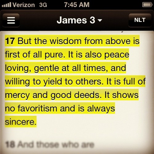 James 3:17 #wisdom #dailyverse (Taken with Instagram)