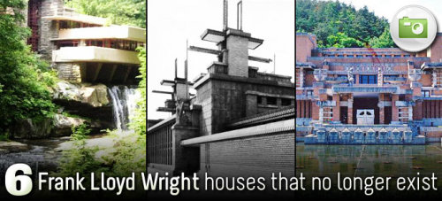 The granddaddy of environmentally sustainable architecture, Frank Lloyd Wright, has been in the news lately. An architecturally significant home that Wright designed is facing possible demolishment in Phoenix to make room for McMansions, and a campaign to save the home and the surrounding property from redevelopment is under way. With the preservation of the David Wright House on our minds, we take a look at 6 notable Wright-designed structures that are no longer with us.