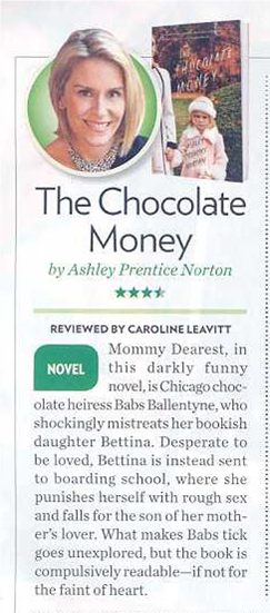 "Ashley Prentice Norton's THE CHOCOLATE MONEY gets 3.5 out of 4 stars in next week's People Magazine. ""Compulsively readable."""