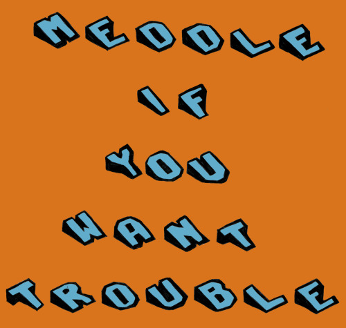 Meddle if you want trouble - Jamie T lyrics