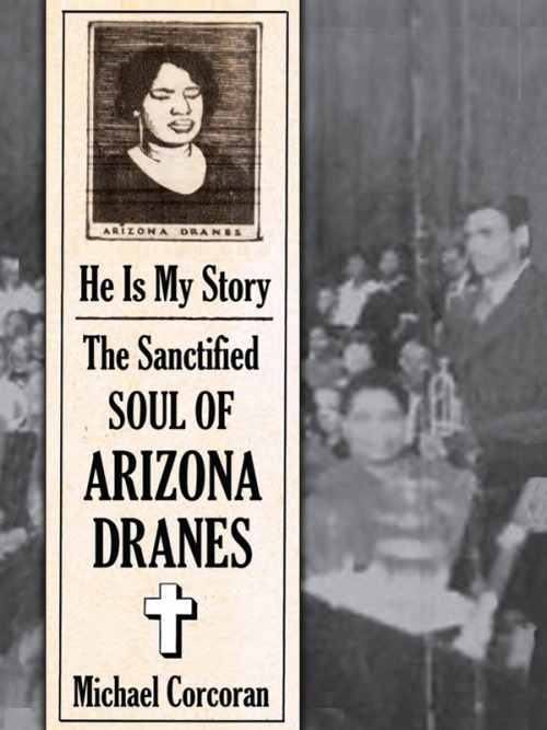 "He Is My Story: The Sanctified Soul of Arizona Dranes ""A singer sits at the piano and loses all inhibitions while in complete control of the instrument: Little Richard, Ray Charles, Jerry Lee Lewis,"" Michael Corcoran writes in the book that accompanies this recent, highly recommended release from Tompkins Square. ""Although Arizona Dranes didn't come close to the stature of those icons, she set the mold for rockin' singer/pianists in 1926 with six ""test records"" that have stood the test of time."" Though the piano has become an integral part of the gospel music we know today, Dranes' recordings for the Okeh label were the first sanctified tunes to use the instrument. It's breathtaking stuff, as the blind Texan pianist/vocalist brings boogie woogie, barrelhouse, blues and ragtime into the church, a full quarter century before it even occurred to Ray Charles. Tompkins Square has been doing an amazing job of bringing rare gospel to light — especially though Mike McGonigal's essential collections, and Sanctified Soul continues the good work. For recordings that are close to 90 years old, the transfers sound as fresh as alive as if they were made yesterday. Hallelujah!  Hear ""Just Look"""