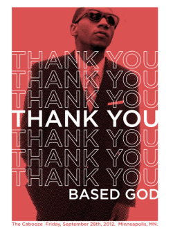 This was my proposed design for a screen printed poster to sell at the Lil B show tonight in Minneapolis.