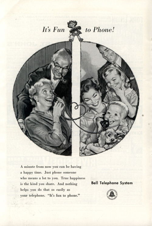 "~ Bell Telephone System, National Geographic Magazine, March 1958via Modern Mechanix""A minute from now you can be having a happy time."""