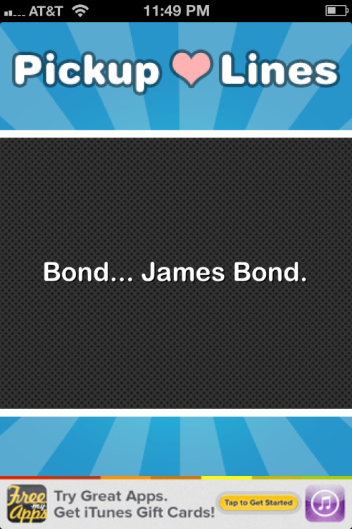 #pickuplines #bond #jamesbond
