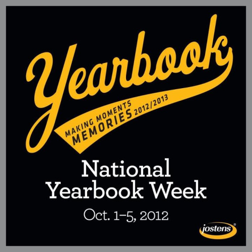 I ALMOST FORGOT NEXT WEEK IS NATIONAL YEARBOOK WEEK! Do you know what that means? Time to push sales to your classmates, bake goodies for your staff and let your adviser know how much you appreciate all they do!