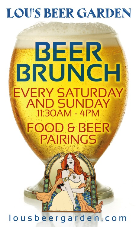 Boys and Girls … its a BEER BRUNCH Kinda Weekend … Bottoms UP!