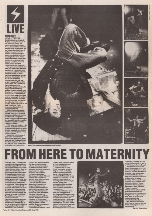 Live review of Morrissey's 20 July, 1991 gig at the Wembley Arena in London, by David Quantick for the NME.