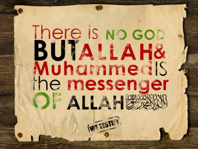 We Muslims hereby testify that there is no God BUT Allah & Muhammad s.a.w. is the Messenger of Allah s.w.t..