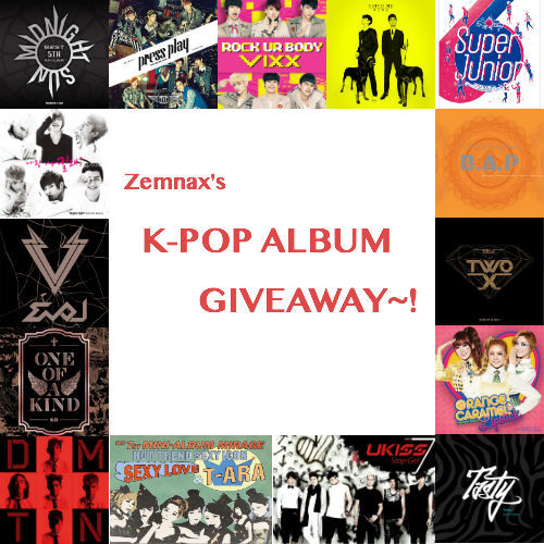 zemnax:  ~ KPOP ALBUM GIVEAWAY! ~ Hey guys! So I decided to do yet another giveaway! The New York Comic Con is 2 weeks away and I'm gonna be able to buy all the albums for the winners there! There will be THREE winners chosen! 1st Place Winner Receives: - Any 2 K-Pop Albums of their choice! - Any 2 K-Pop Posters of their choice! 2nd Place Winner Receives: - Any 1 K-Pop Album of their choice! - Any 1 K-Pop Poster of their choice! 3rd Place Winner Receives: - Any 1 K-Pop album or poster of their choice! RULES:  1. Like only once.  2. There is a limit of 10 reblogs per person! The last giveaway I hosted had too much spam. 3. You don't have to be following me, but I would appreciate if you do! 4. No giveaway blogs. They will not count and you will automatically be disqualified. 5. I'm willing to ship internationally! Everyone should have a chance to enter! 6. If you have any questions about this giveaway, feel free to contact me through my ask box.  7. When the winner is being chosen, keep your ask box open so I will be able to contact you if you won! If you have any questions, a Giveaway FAQ has been set up on my blog! Giveaway starts: September 30, 2012 Giveaway ends: October 11, 2012 at MIDNIGHT EASTERN STANDARD TIME! Have fun~! I love you all ^_^