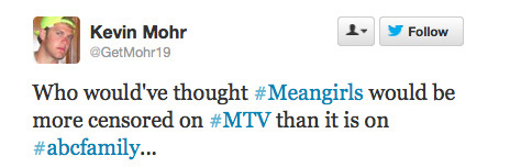 That time MTV censored Mean Girls.