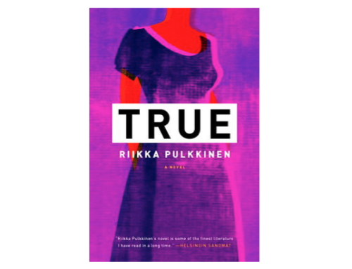 Just read: True - Riikka Pulkkinen