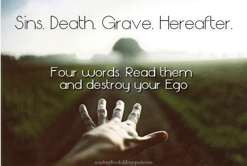 islamic-quotes:  Sins. Death. Grave. Hereafter