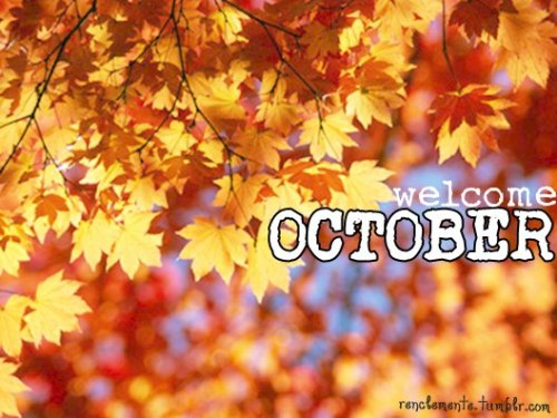 renclemente:  hello october ! :)