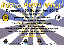 Advertisement flyer for the pirate lunch meeting of the a Partito Pirata Napoli of the 30th september 2012 #piratinapoli #paritopirataitalia #democrazialiquida http://www.partito-pirata.it/