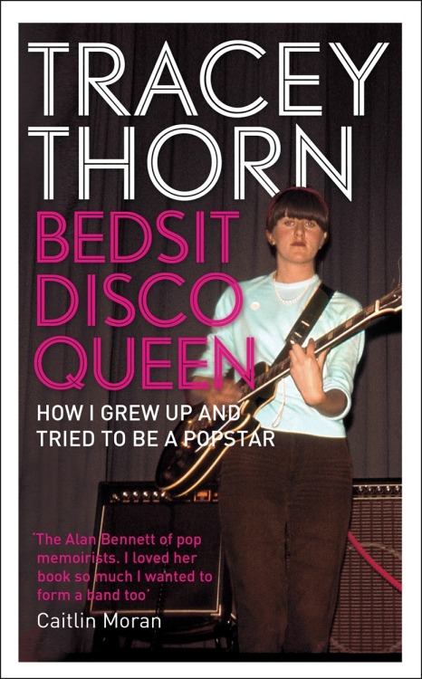 dgaliteraryagents:  Tracey Thorn's beautiful memoir, Bedsit Disco Queen, is coming out in February next year. Tracey is one half of Everything But The Girl and as Caitlin Moran describes her, 'The Alan Bennett of pop memoirists' - check out her website here: http://www.traceythorn.com/