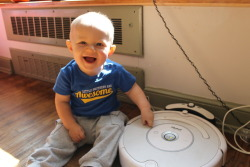 I'm ONE of many reasons Mommy needs a new Roomba!  Happy Birthday!