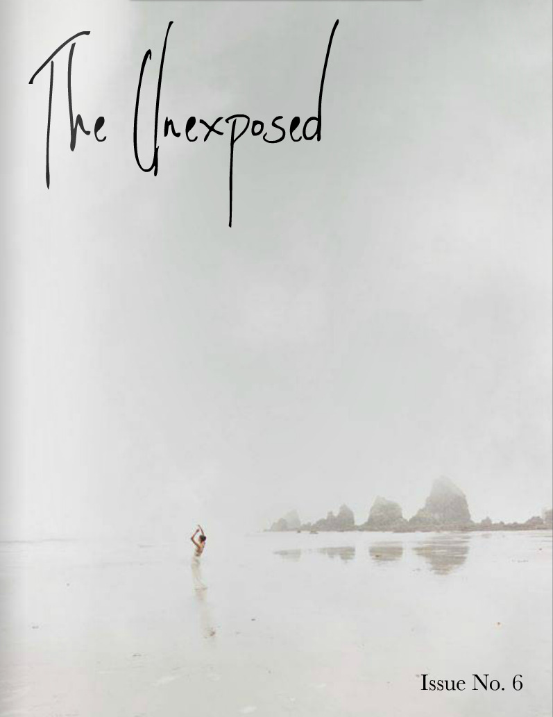 The Unexposed Issue No. 6 is online now!! In this issue, 28 incredibly talented artists explored the theme of Solitude. Click the image above to view it online. Please feel free to reblog and share with family and friends!! :)