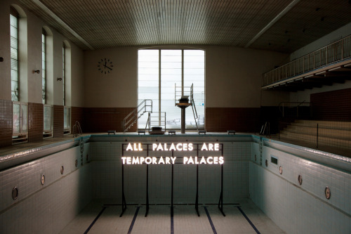 1000scientists:  All Palaces are Temporary by Robert Montgomery via Hyde or Die