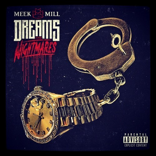 "Cover art for Meek Mill's ""Dreams & Nightmares"" album."