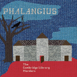 Phalangius - The Cambridge Library Murders