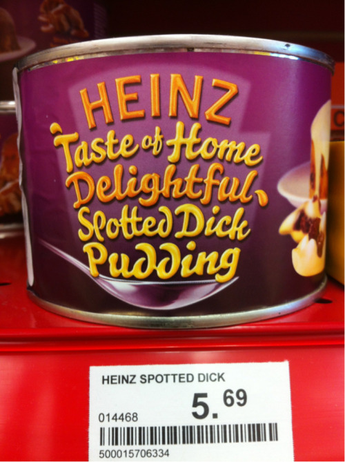 I want some spotted dick