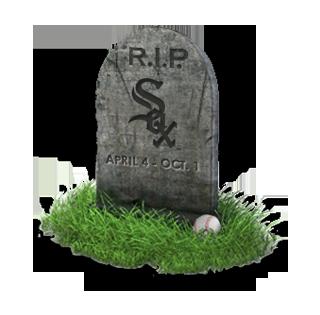 RIP White Sox