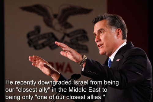 """He recently downgraded Israel from being our ""closest ally"" in the Middle East to being only ""one of our closest allies."""""