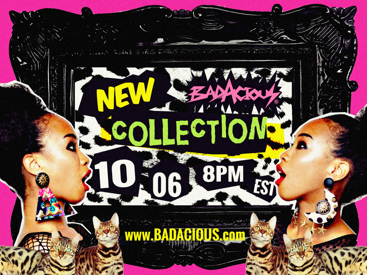 NEW COLLECTION LAUNCHES Oct.06.2012 8PM EST. www.BADACIOUS.com