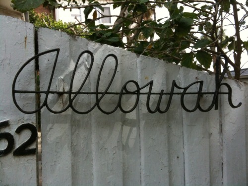 """Allowah"" on Perkins Street. Gotta love that fifties cursive metal font."
