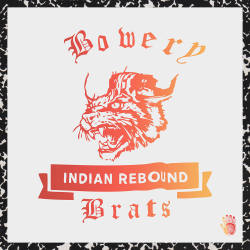 noahbeckwith:  Bowery Brats cover art for Indian Rebound (October 2012)