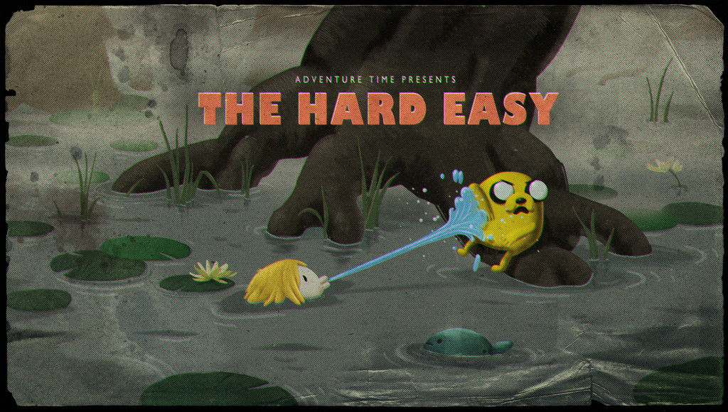 Adventure Time - The Hard Easy Finn and Jake help out these little mud dudes from a giant frog monster. There are a series of bizarre sequences, and then they save them by turning the frog into a prince.