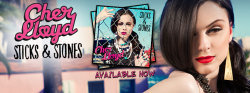 The North American release of Cher Lloyd's debut album, Sticks & Stones is out NOW!
