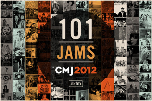 jessicaivypage:  I made this for exfm. So you should probably listen to it http://bit.ly/QniTHN. Happy CMJ everybody!!!