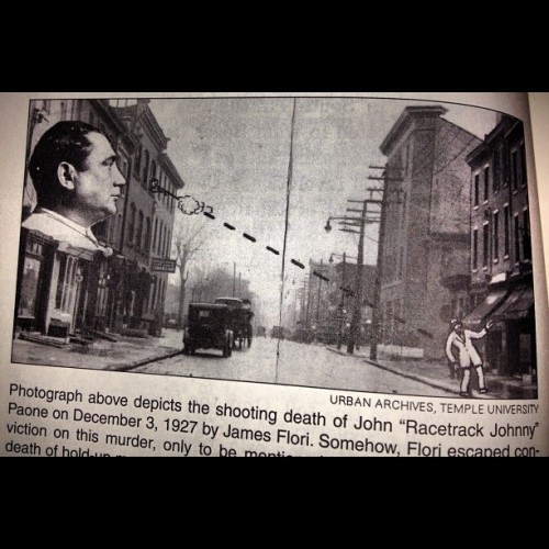 Shooting death of Racetrack Johnny. Dec 3, 1927 #southphillycrime (Taken with Instagram)