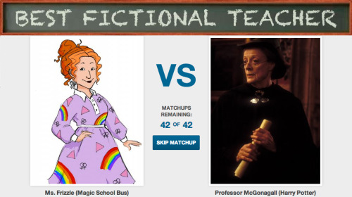 Ms. Frizzle or Professor McGonagall - Who was better? Vote now for the Best Fictional Teacher They both had their own magical teaching styles.