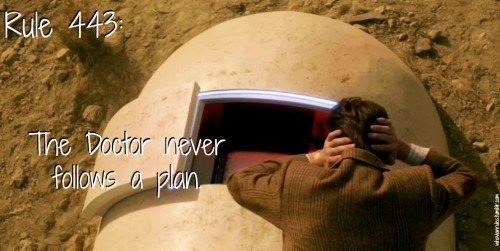 Rule 443: The Doctor never follows a plan. (Image still by Jenna from A Town Called Mercy)