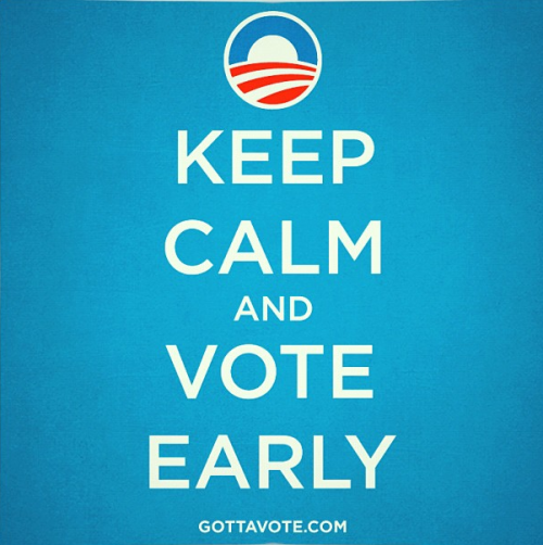 Here's where to find out if you can (the vote early part, not the keep calm part).