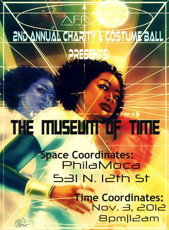 afrofuturistaffair:  The Museum of Time is a space where different modes of time (past, present, and future and any and all combinations therein and thereout), are bought forward or backward into the present through the preservation of energy in artifacts and through the persistence of memory in flesh and through blood. The Museum of Time is Every-when and No-when simultaneously, enacting all possible times in all possible permutations. While most museums are limited to the here/now/then/there, in The Museum of Time, there are interactions with varied modes/forms/theories/visions of time through music, art, story, fashion, and exchange of thoughts and ideas. Once you step inside the non-local capsule of The MoT, you become Master Traveler, Manipulator, Alchemist, God-Is, and/or Magician of Time, crafting it and displacing it however you see fit. The singular requirement is that you share your visions with the other Masters in the room.  Original artwork drawing commissioned from Artist James Eugene [Jim114]