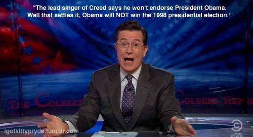 I literally laughed out loud at this Colbert quote. So I made this thing.