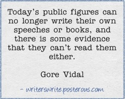 Gore Vidal, born 3 October 1925, died 31 July 2012