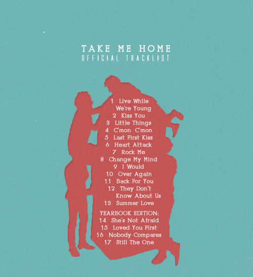 One Direction - Take Me Home tracklisting (x)