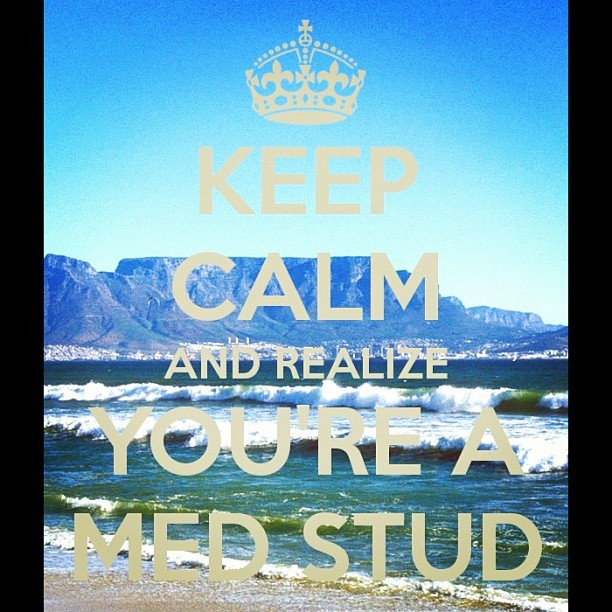 vediappena:  #keepcalm  #realize #medstudent #medicine #stud #medlife #yolo  (Taken with Instagram)