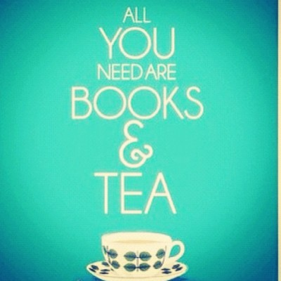 All you need are #books and #tea ~ #truestory @lychance11 xo  (Taken with Instagram)